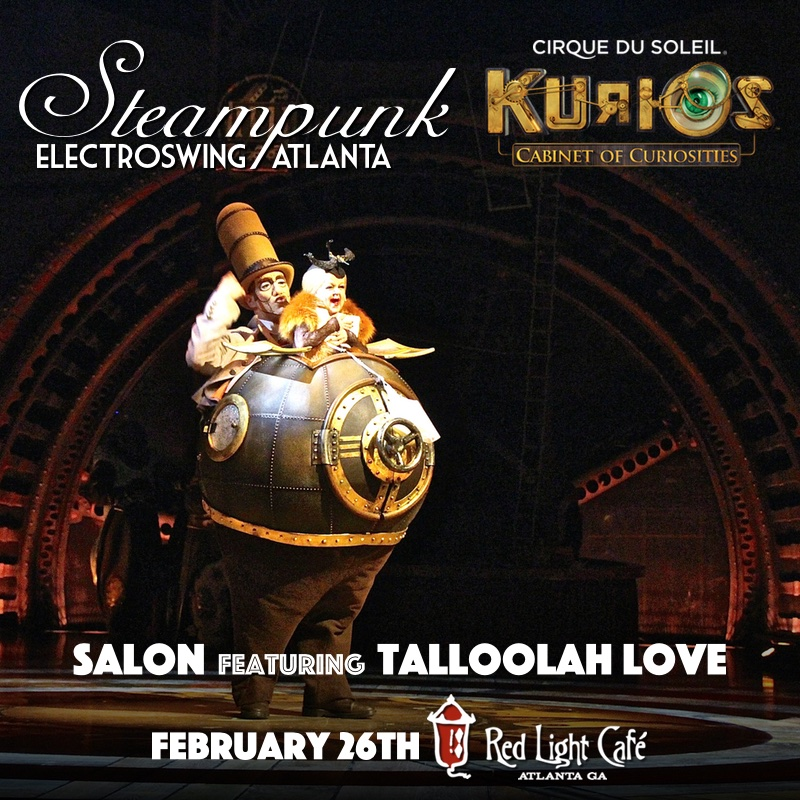 Steampunk Electro Swing Atlanta's KURIOS Party — February 26, 2016 — Red Light Café, Atlanta, GA