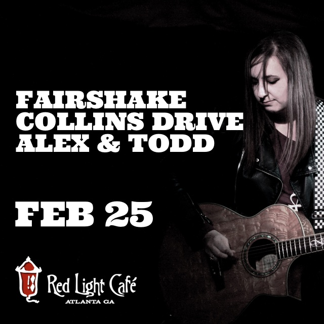 Fairshake + Collins Drive + Alex and Todd — February 25, 2016 — Red Light Café, Atlanta, GA