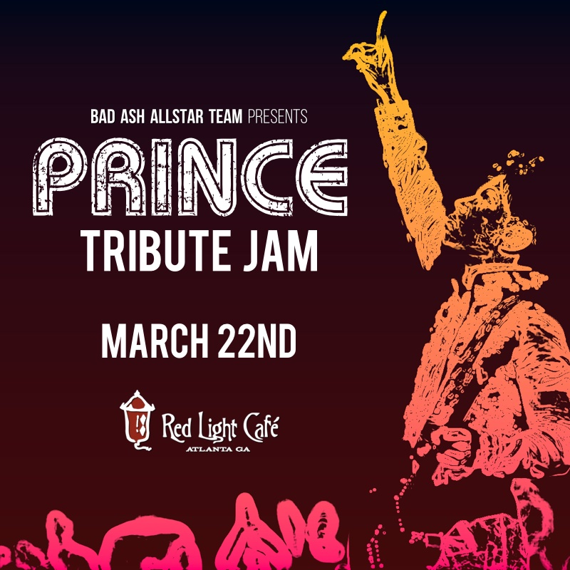 BAAT TRIBUTE JAM: Prince — March 22, 2016 — Red Light Café, Atlanta, GA