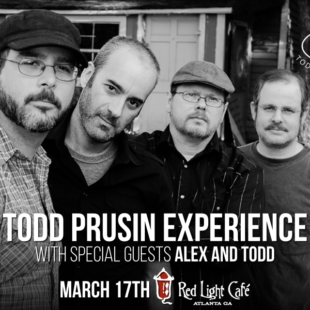 Todd Prusin Experience w/ Alex and Todd — March 17, 2016 — Red Light Café, Atlanta, GA