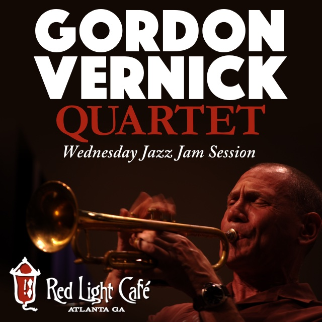 The Gordon Vernick Quartet Wednesday JAZZ JAM — April 13, 2016 — Red Light Café, Atlanta, GA