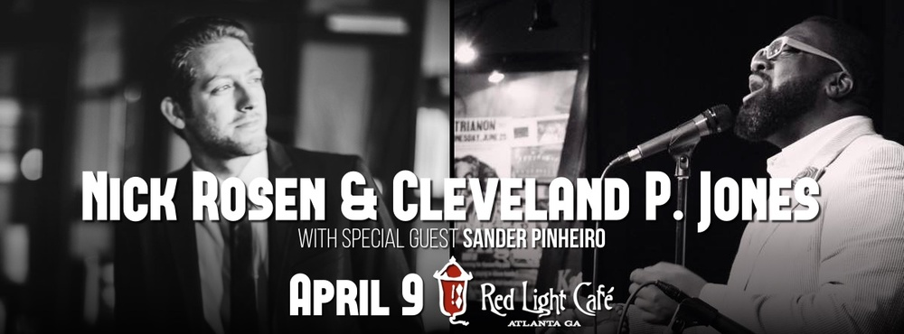 Nick Rosen & Cleveland P. Jones w/ Sander Pinheiro — April 9, 2016 — Red Light Café, Atlanta, GA