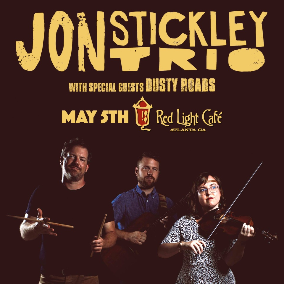 Jon Stickley Trio w/ Dusty Roads — May 5, 2016 — Red Light Café, Atlanta, GA