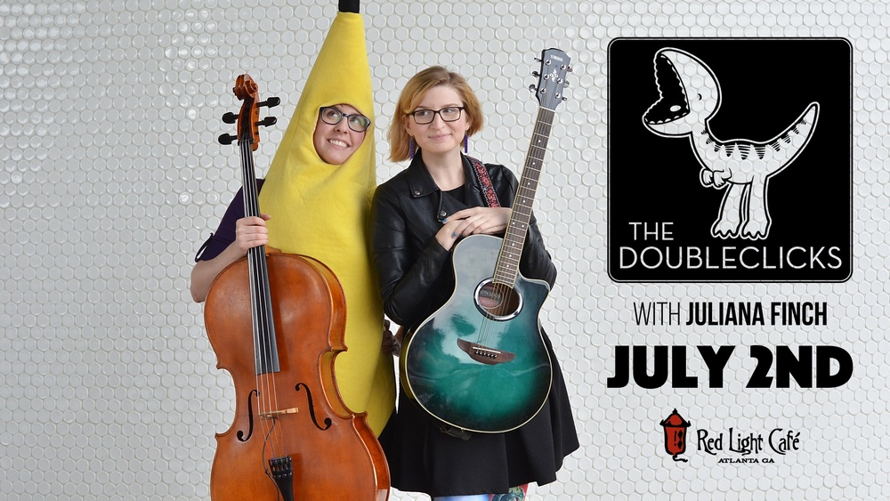 The Doubleclicks w/ Juliana Finch — July 2, 2016 — Red Light Café, Atlanta, GA