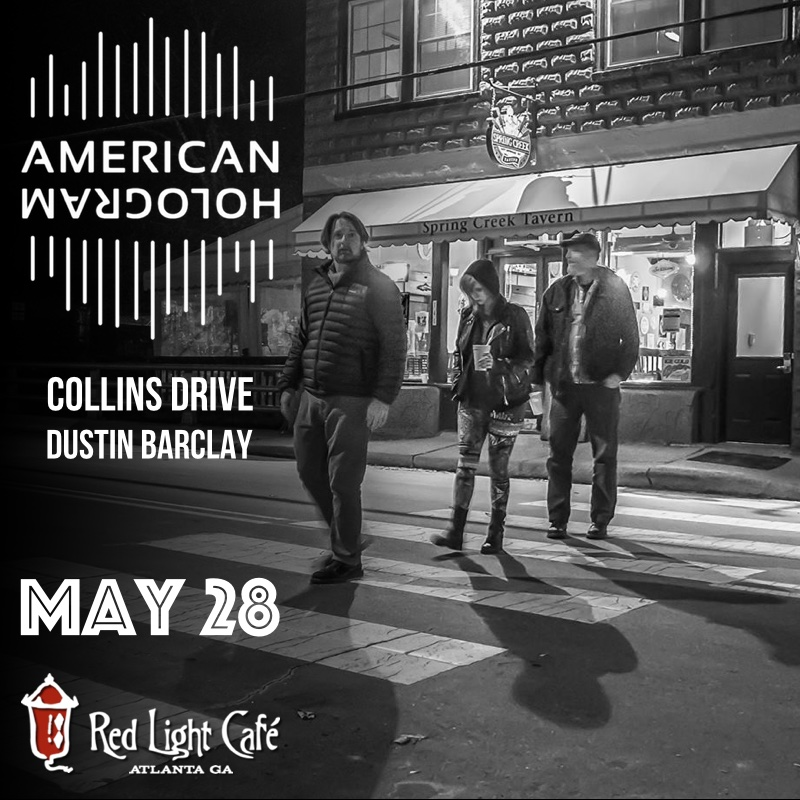 American Hologram + Collins Drive w/ Dustin Barclay — May 28, 2016 — Red Light Café, Atlanta, GA