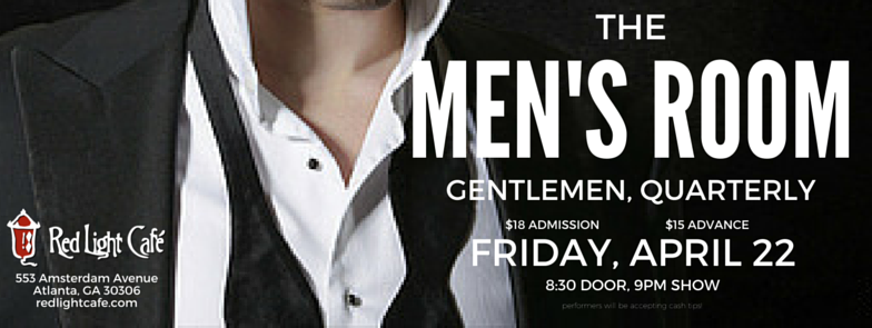 The Men's Room: Gentlemen, Quarterly — April 22, 2016 — Red Light Café, Atlanta, GA