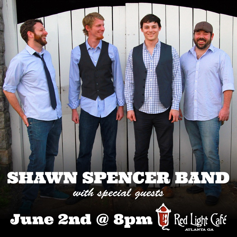 Shawn Spencer Band w/ special guests — June 2, 2016 — Red Light Café, Atlanta, GA