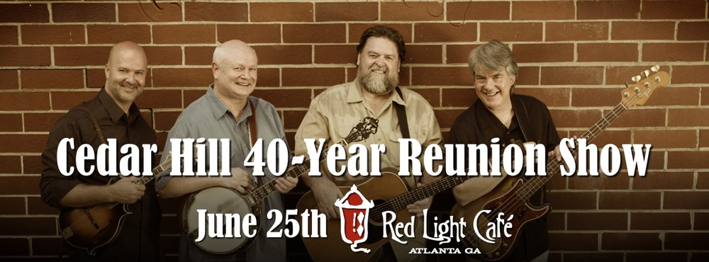 Cedar Hill 40-Year Reunion Show — June 25, 2016 — Red Light Café, Atlanta, GA