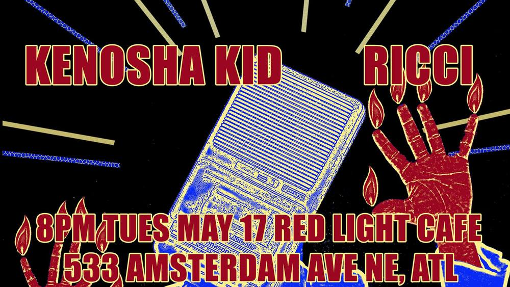 Kenosha Kid + Ricci — May 17, 2016 — Red Light Café, Atlanta, GA
