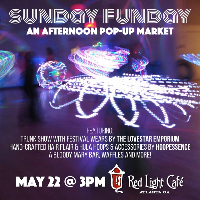 Sunday Funday Pop-Up Market — May 22, 2016 — Red Light Café, Atlanta, GA