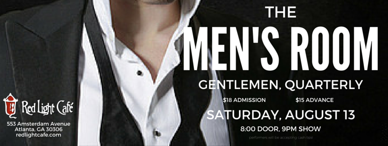 The Men's Room: Gentlemen, Quarterly — August 13, 2016 — Red Light Café, Atlanta, GA