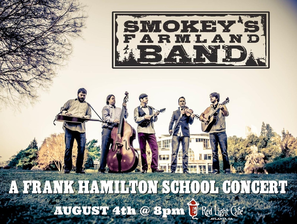 Frank Hamilton School Concert Series Feat. Smokey's Farmland Band — August 4, 2016 — Red Light Café, Atlanta, GA