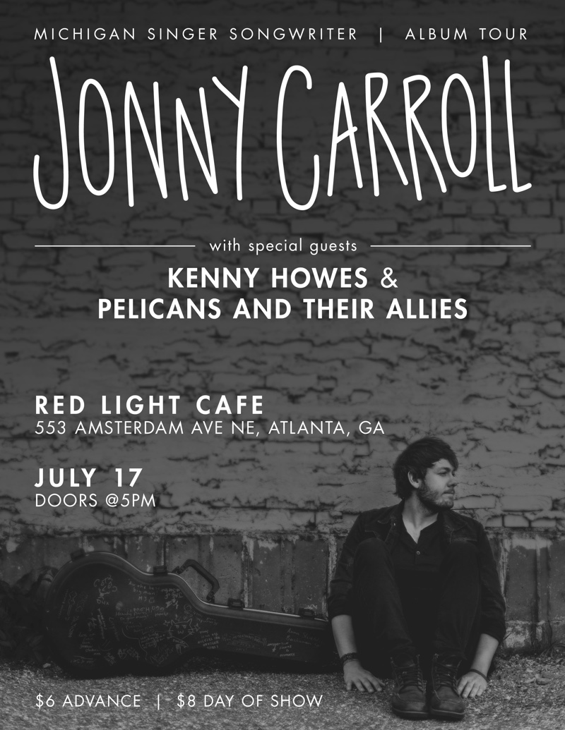 Jonny Carroll + Kenny Howes & The Wow + Pelicans & Their Allies — July 17, 2016 — Red Light Café, Atlanta, GA
