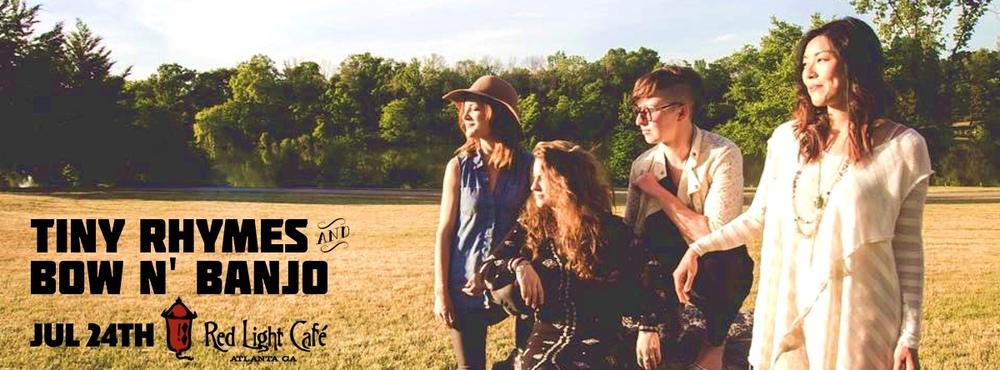 Tiny Rhymes + Bow N' Banjo — July 24, 2016 — Red Light Café, Atlanta, GA