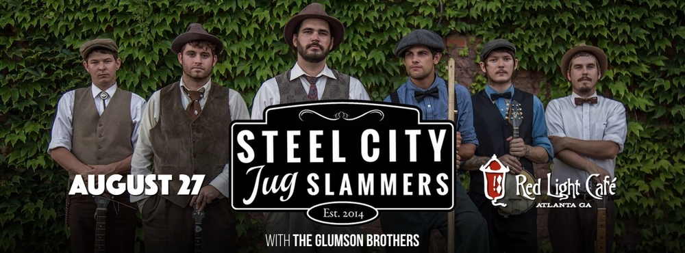Steel City Jug Slammers + The Glumson Brothers — August 27, 2016 — Red Light Café, Atlanta, GA