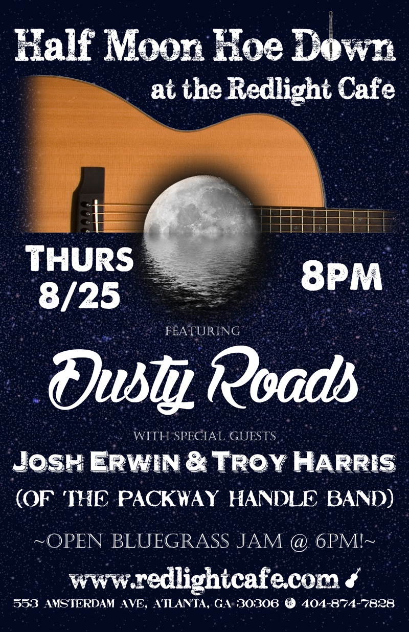 Dusty Roads w/ Josh Erwin & Troy Harris (of Packway Handle Band) — August 25, 2016 — Red Light Café, Atlanta, GA