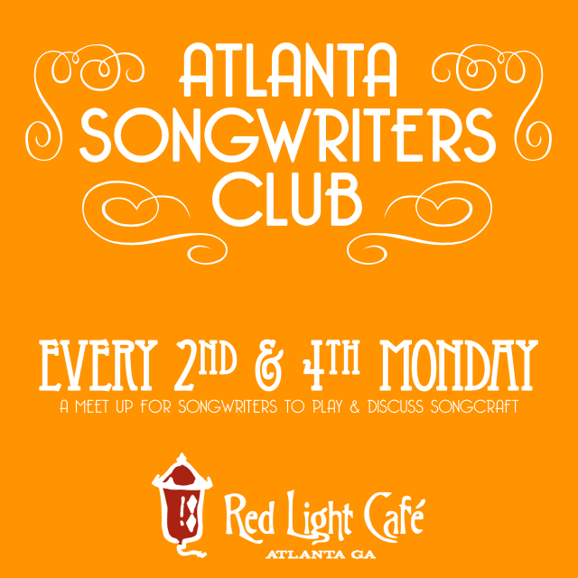Atlanta Songwriters Club Meet Up — October 10, 2016 — Red Light Café, Atlanta, GA