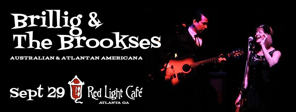 Brillig + The Brookses: Australian & Atlantan Americana — September 29, 2016 — Red Light Café, Atlanta, GA