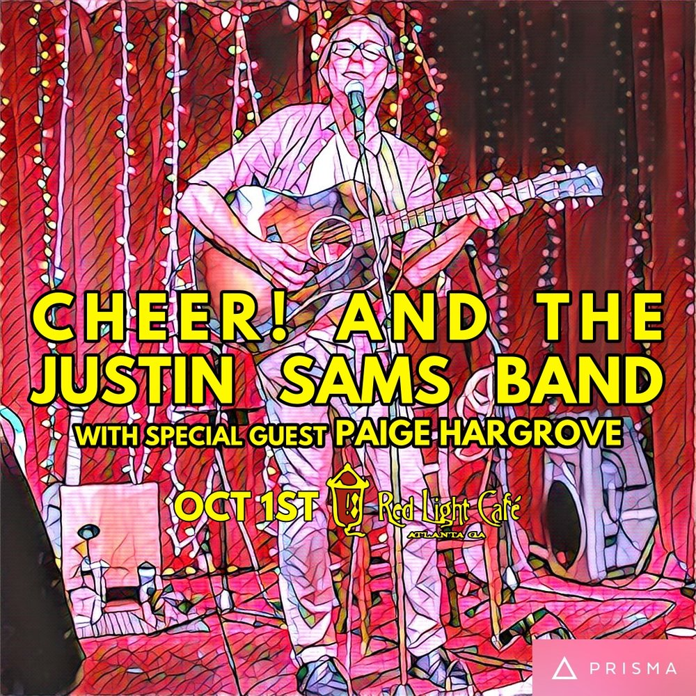 cheer! + The Justin Sams Band — October 1, 2016 — Red Light Café, Atlanta, GA