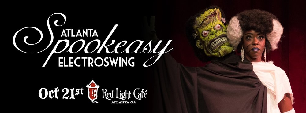 The 2nd Annual Spookeasy Electro Swing Atlanta — October 21, 2016 — Red Light Café, Atlanta, GA