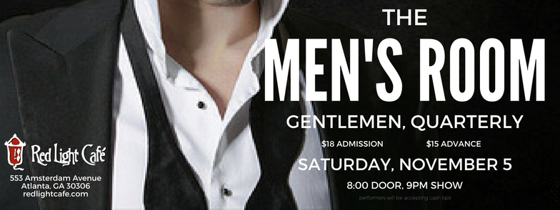 The Men's Room: Gentlemen, Quarterly — November 5, 2016 — Red Light Café, Atlanta, GA