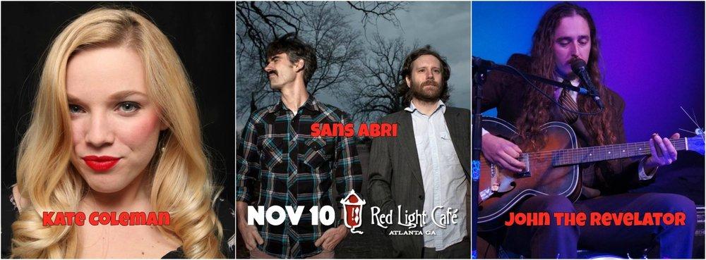 John the Revelator + Sans Abri + Kate Coleman — November 10, 2016 — Red Light Café, Atlanta, GA