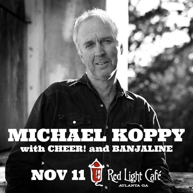 Michael Koppy w/ Cheer! + Banjaline — November 11, 2016 — Red Light Café, Atlanta, GA