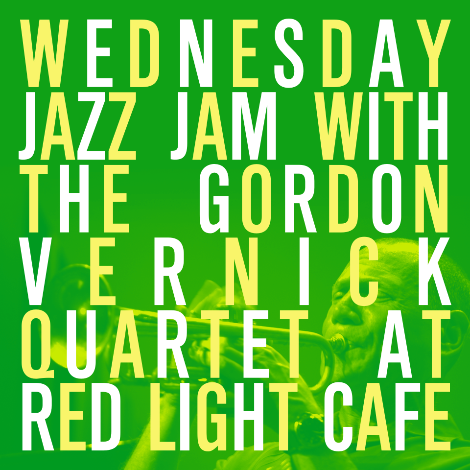 The Gordon Vernick Quartet Wednesday JAZZ JAM — November 16, 2016 — Red Light Café, Atlanta, GA