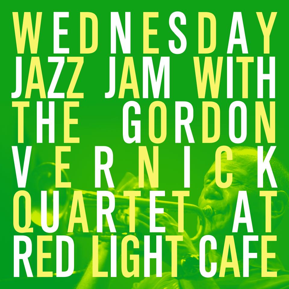 The Gordon Vernick Quartet Wednesday JAZZ JAM — November 16, 2016 — Red Light Café, Atlanta, GA
