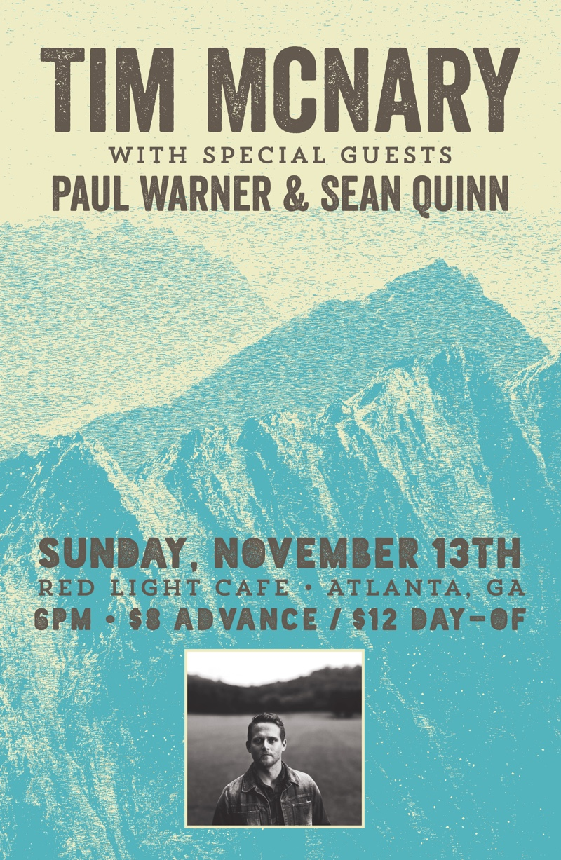 Tim McNary w/ special guests Paul Warner + Sean Quinn — November 13, 2016 — Red Light Café, Atlanta, GA