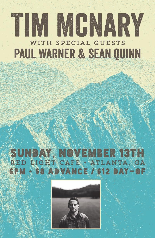 Tim McNary w/ special guests Paul Warner + Sean Quinn — November 13, 2016 — Red Light Café, Atlanta, GA