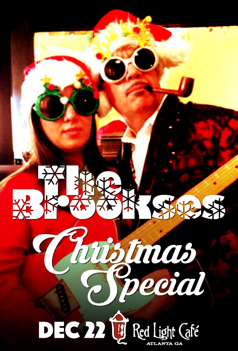 The Brookses Christmas Special — December 22, 2016 — Red Light Café, Atlanta, GA