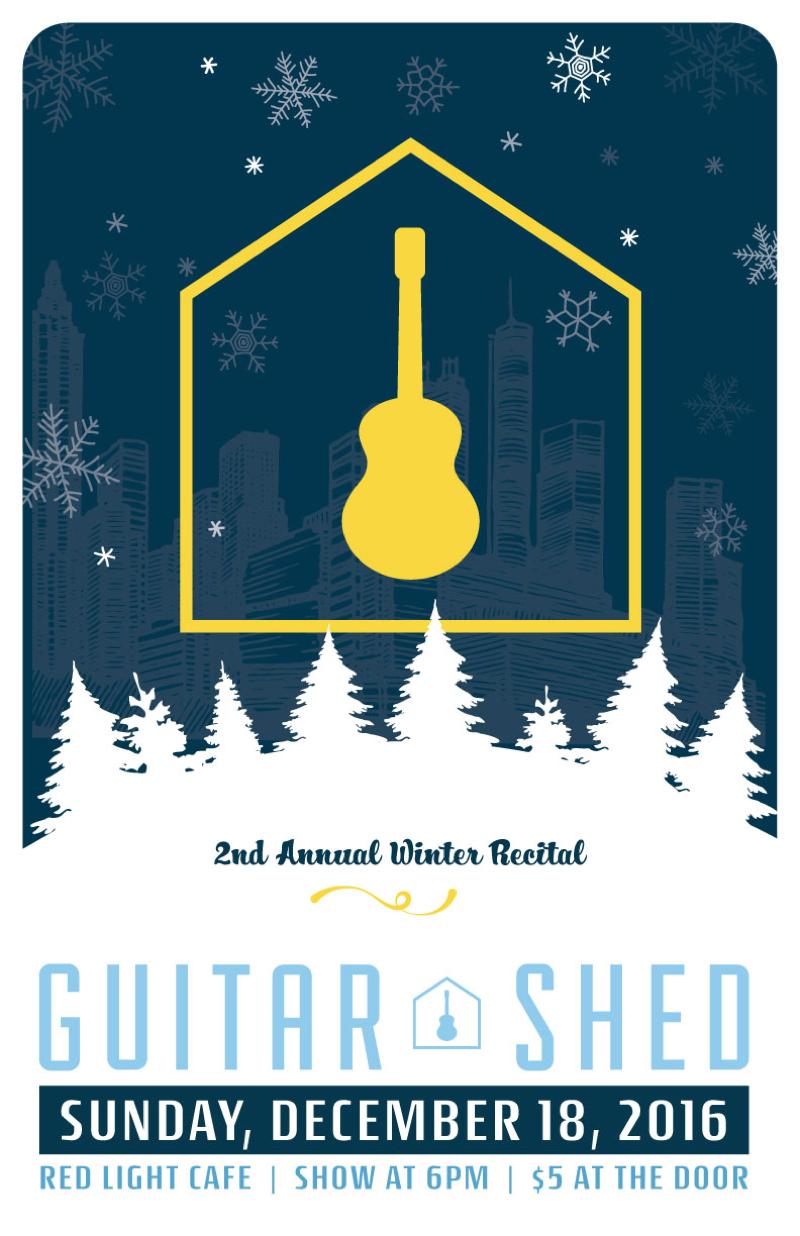 Guitar Shed's Second Annual Winter Recital — December 18, 2016 — Red Light Café, Atlanta, GA