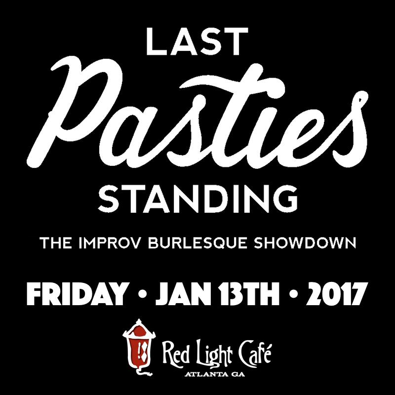 Last Pasties Standing — January 13, 2017 — Red Light Café, Atlanta, GA
