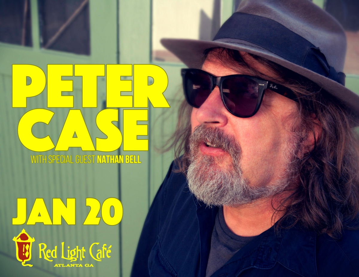 An Evening with Peter Case — January 20, 2017 — Red Light Café, Atlanta, GA