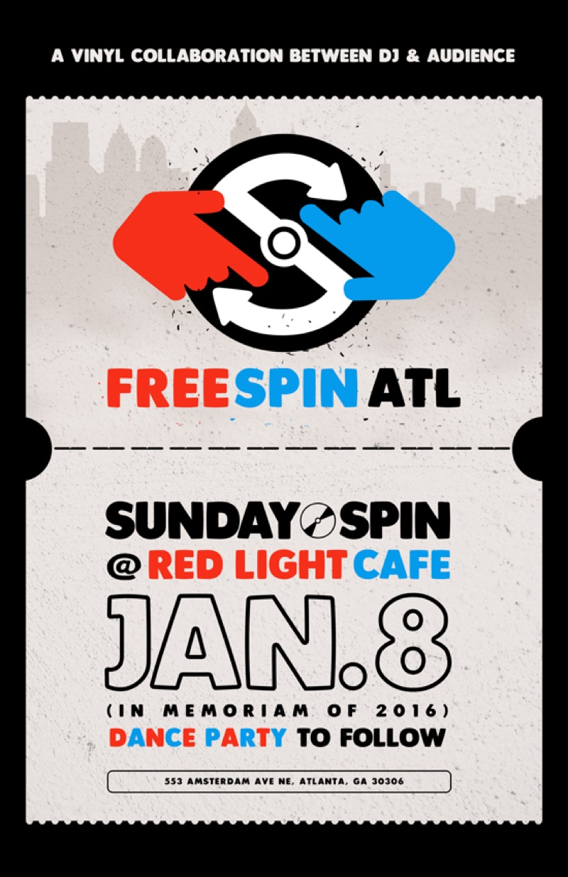 Free Spin Atlanta :: Sunday Spin RIP 2016 — January 8, 2017 — Red Light Café, Atlanta, GA