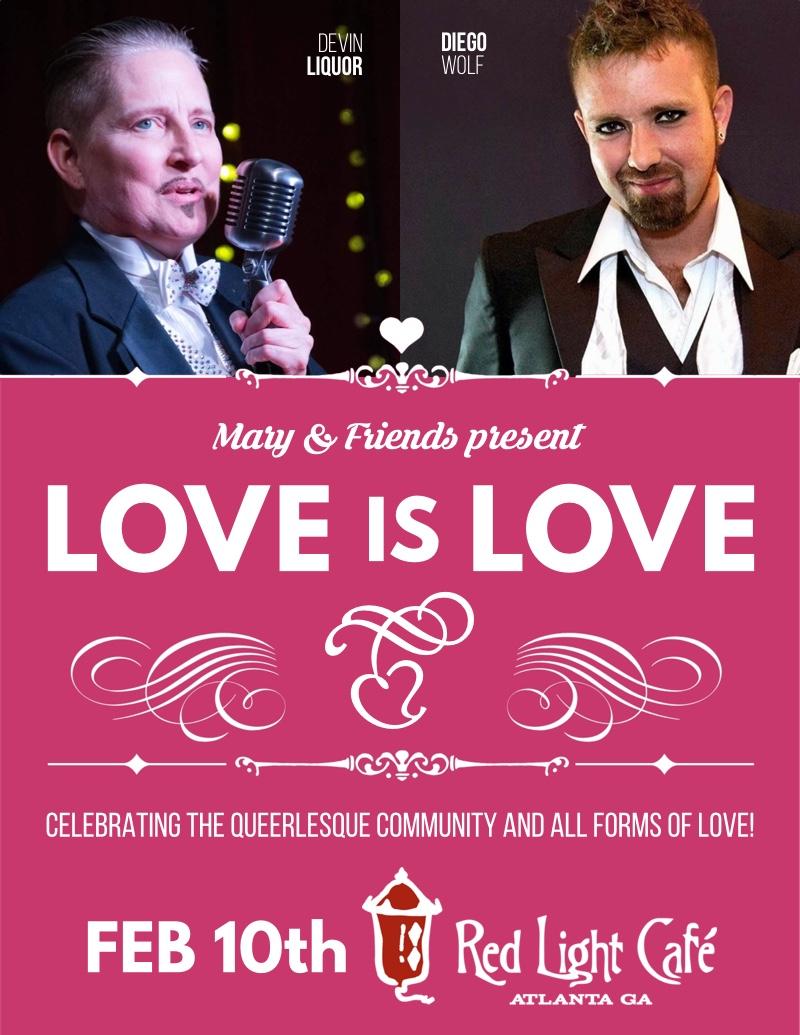 Mary and Friends: Love Is Love! — February 10, 2017 — Red Light Café, Atlanta, GA