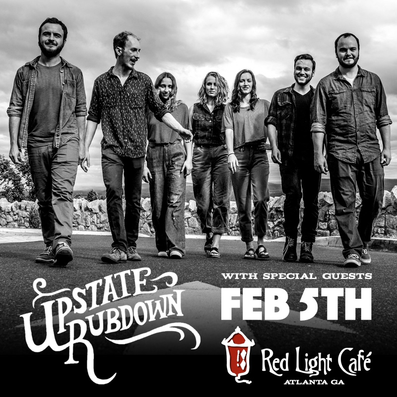 Upstate Rubdown w/ special guests — February 5, 2017 — Red Light Café, Atlanta, GA