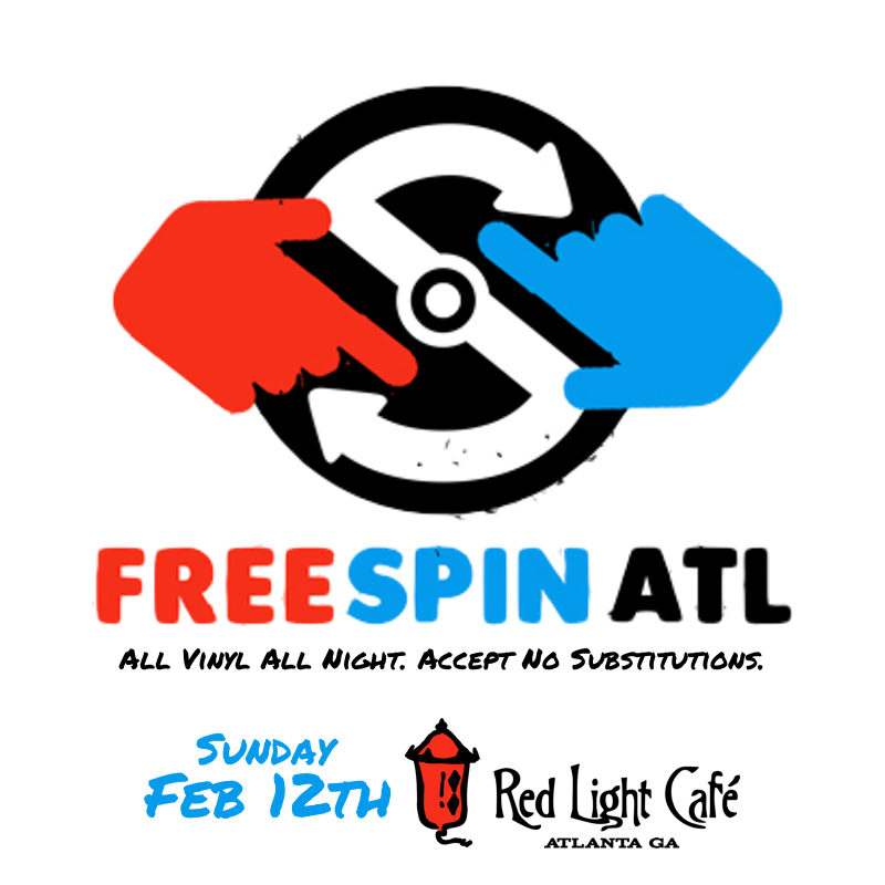 Free Spin Atlanta — February 12, 2017 — Red Light Café, Atlanta, GA
