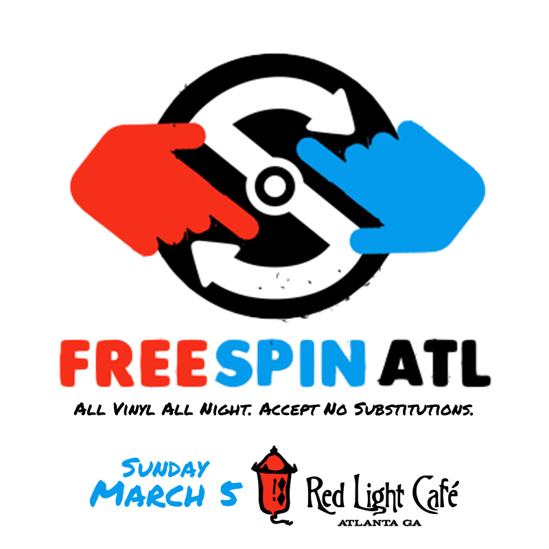 Free Spin Atlanta — March 5, 2017 — Red Light Café, Atlanta, GA
