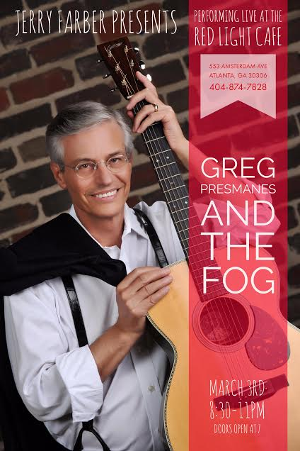 Greg Presmanes and the FOG — March 3, 2017 — Red Light Café, Atlanta, GA