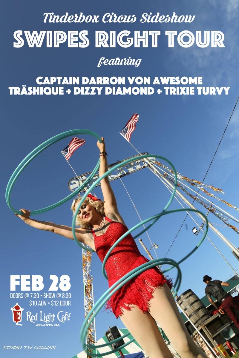 Tinderbox Circus Sideshow Swipes Right Tour feat. Dizzy Diamond + Trixie Turvy — February 28, 2017 — Red Light Café, Atlanta, GA
