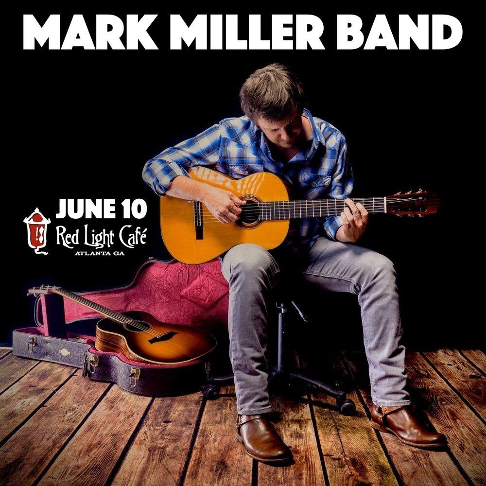 Mark Miller Band — June 10, 2017 — Red Light Café, Atlanta, GA