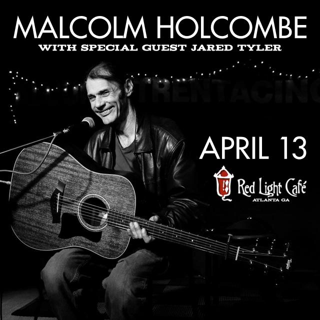 Malcolm Holcombe w/ Jared Tyler — April 13, 2017 — Red Light Café, Atlanta, GA