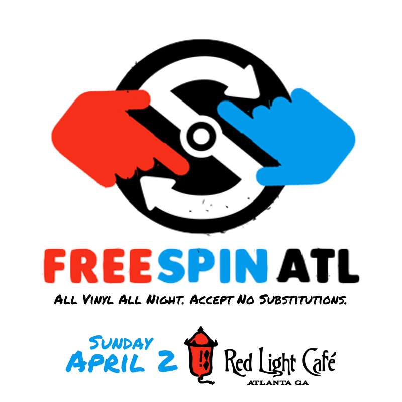 Free Spin Atlanta — April 2, 2017 — Red Light Café, Atlanta, GA