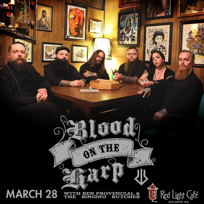 Blood on the Harp w/ Ben Provencial + The Singing Butcher — March 28, 2017 — Red Light Café, Atlanta, GA