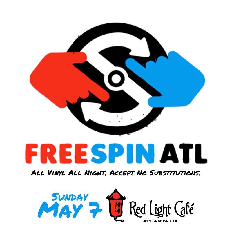Free Spin Atlanta — May 7, 2017 — Red Light Café, Atlanta, GA