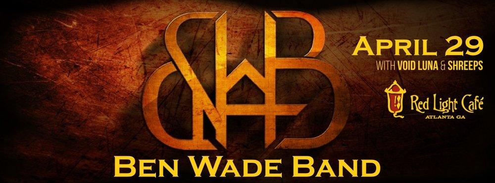 Ben Wade Band w/ Void Luna + Shreeps — April 29, 2017 — Red Light Café, Atlanta, GA