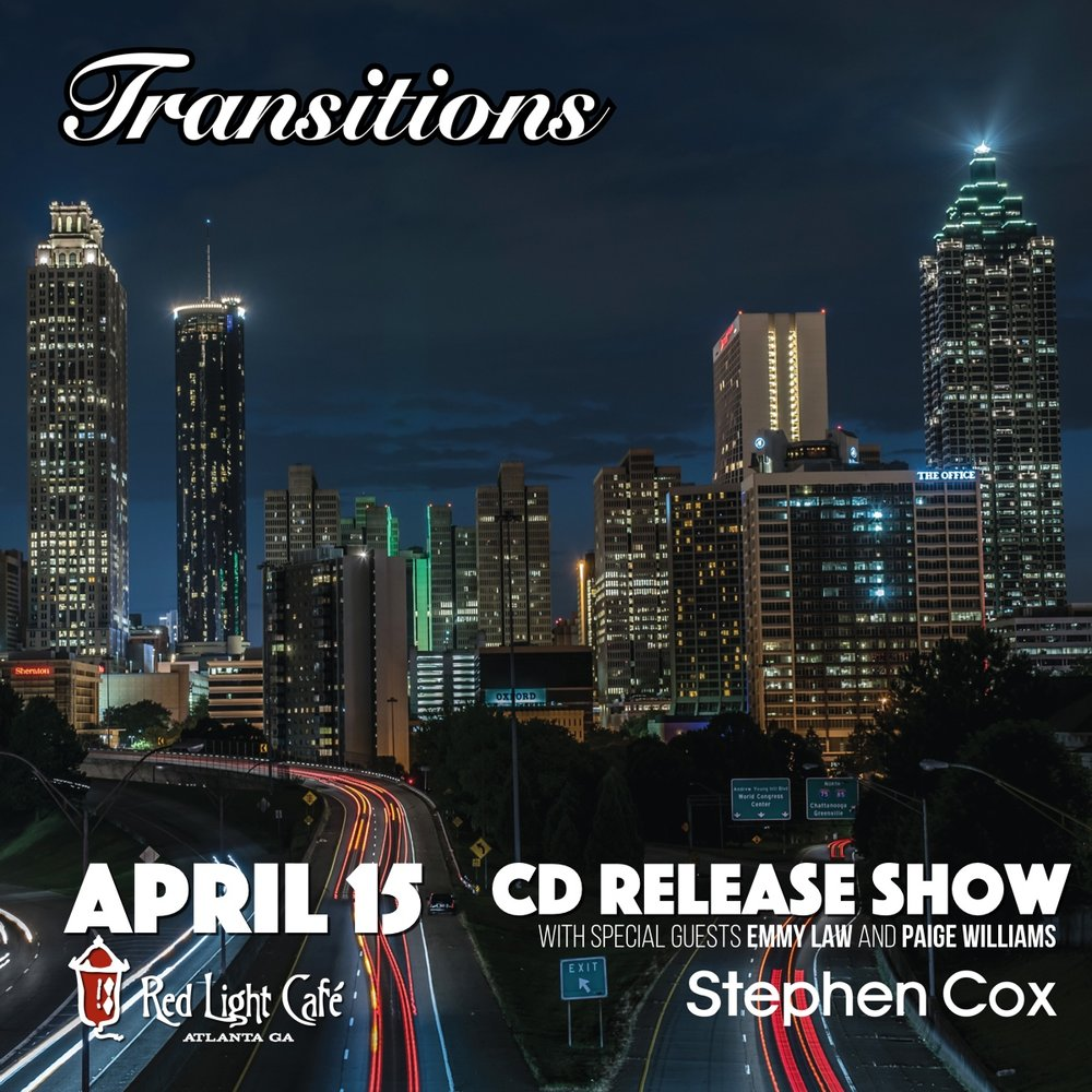 "Stephen Cox ""Transitions"" CD Release Show w/ Emmy Law + Paige Williams — April 15, 2017 — Red Light Café, Atlanta, GA"