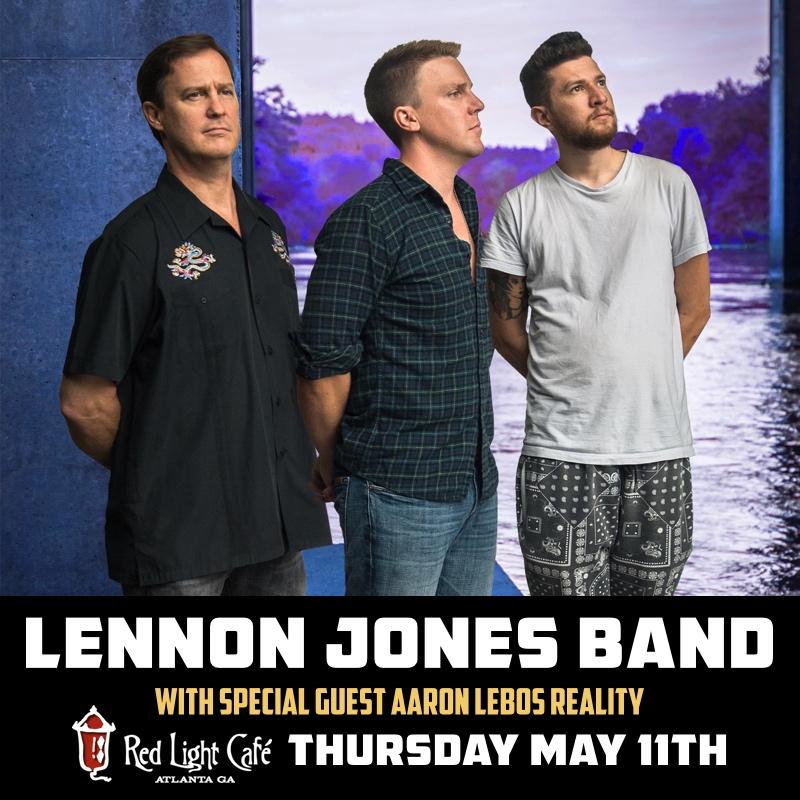 Lennon Jones Band w/ Aaron Lebos Reality — May 11, 2017 — Red Light Café, Atlanta, GA